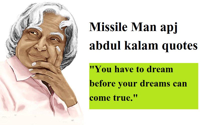 Missile Man apj abdul kalam quotes